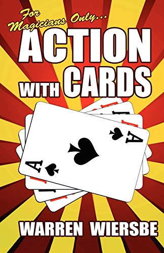 For Magicians Only: Action with Cards (Paperback): Dr Warren W