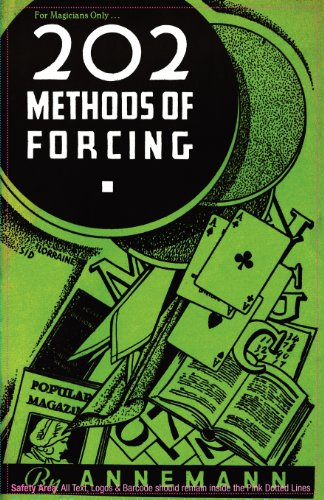 For Magicians Only: 202 Methods of Forcing: Annemann, Theo.