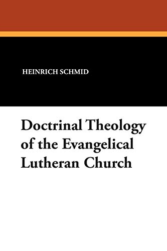 9781434436542: Doctrinal Theology of the Evangelical Lutheran Church