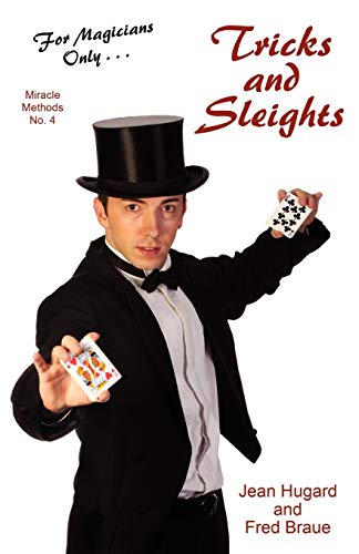 For Magicians Only Tricks and Sleights Miracle Methods No. 4: Jean Hugard