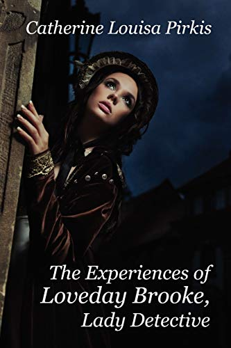 9781434440532: The Experiences of Loveday Brooke, Lady Detective