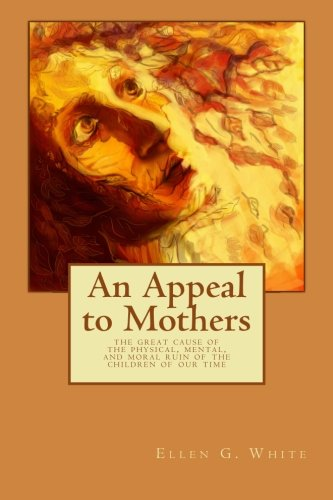 9781434440921: An Appeal to Mothers