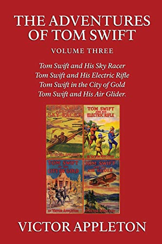 9781434441034: The Adventures of Tom Swift, Vol. 3