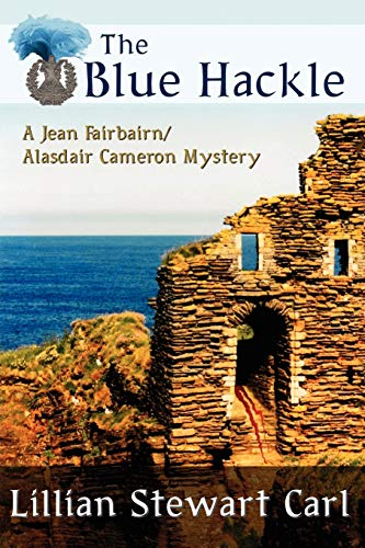 9781434441225: The Blue Hackle (A Jean Fairbairn/Alasdair Cameron mystery)