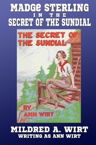 9781434441881: The Secret of the Sundial (Madge Sterling #3)