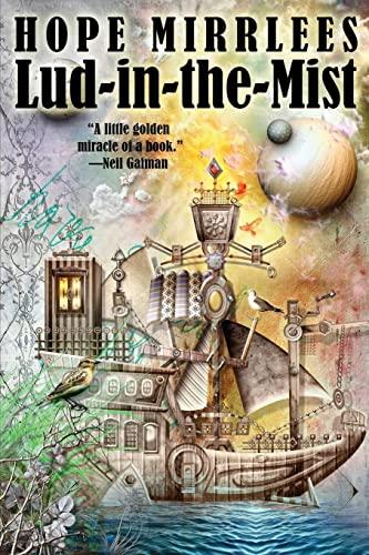 Lud-In-The-Mist (Paperback): Hope Mirrlees