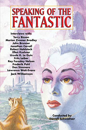 9781434442291: Speaking of the Fantastic: Interviews with Science Fiction and Fantasy Writers