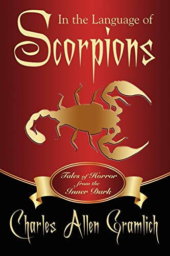 9781434444110: In the Language of Scorpions: Tales of Horror from the Inner Dark