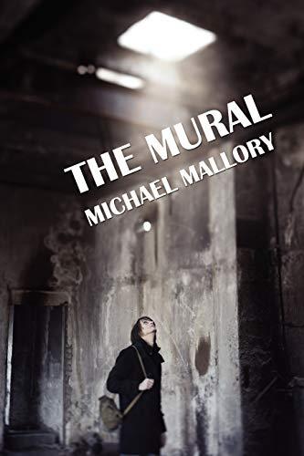 9781434444349: The Mural: A Novel of Horror
