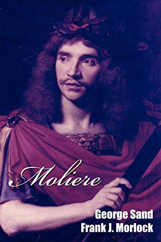 9781434444370: Moliere: A Play in Five Acts