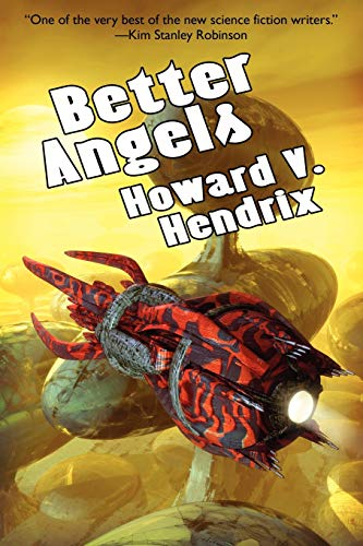 9781434444967: Better Angels: A Science Fiction Novel