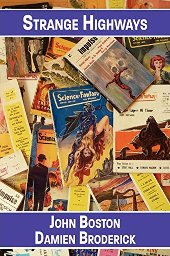 9781434445469: Strange Highways: Reading Science Fantasy, 1950-1967