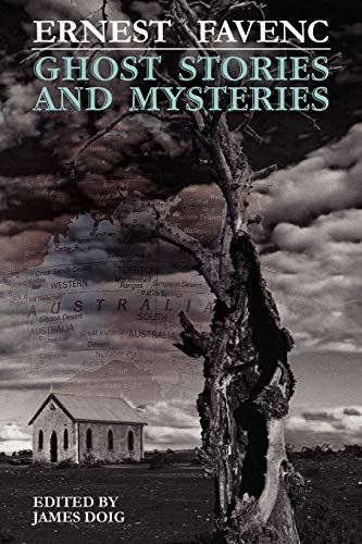 Ghost Stories and Mysteries: Ernest Favenc