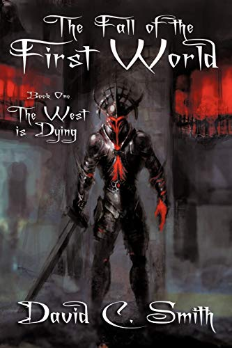 9781434445599: The West Is Dying (The Fall of the First World) (Volume 1)