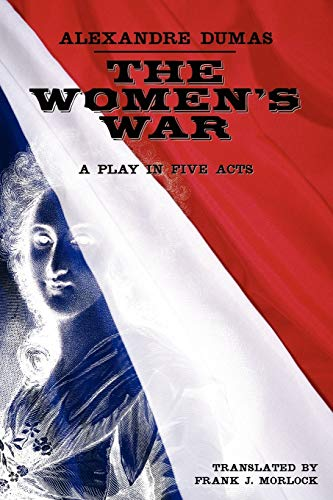 9781434445650: The Women's War: A Play in Five Acts