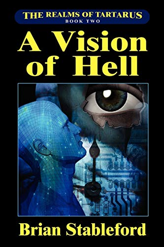 A Vision of Hell: The Realms of Tartarus, Book Two (1434445801) by Brian Stableford