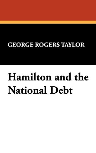 9781434450456: Hamilton and the National Debt