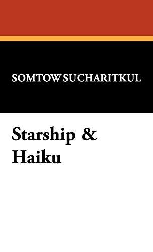 9781434450531: Starship & Haiku