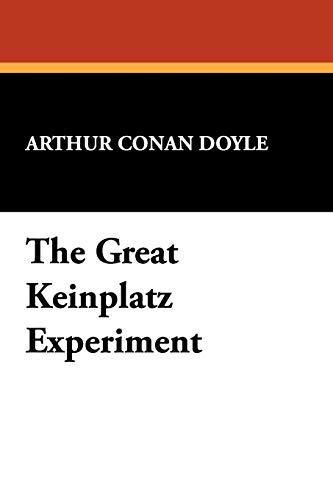 9781434450876: The Great Keinplatz Experiment