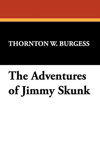 9781434451033: The Adventures of Jimmy Skunk
