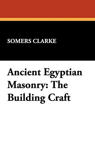 9781434451194: Ancient Egyptian Masonry: The Building Craft