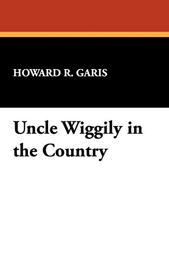 9781434451286: Uncle Wiggily in the Country
