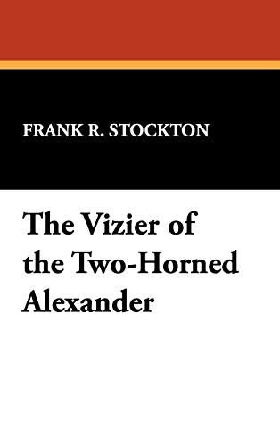 9781434451521: The Vizier of the Two-Horned Alexander
