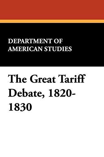 The Great Tariff Debate, 1820-1830: Department of American Studies