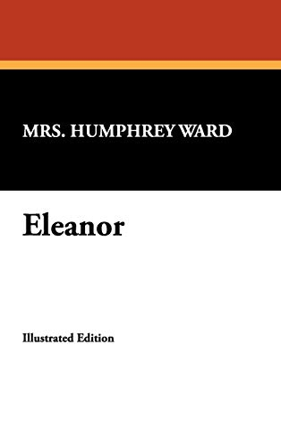 Eleanor: Mrs Humphrey Ward