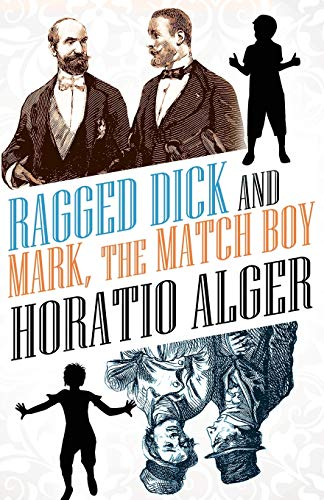 9781434451873: Ragged Dick and Mark, the Match Boy