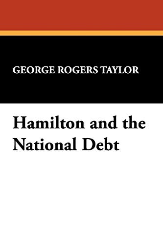 9781434452085: Hamilton and the National Debt