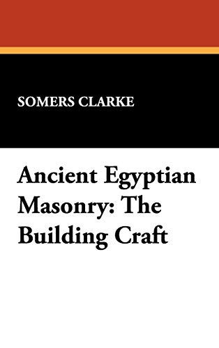 9781434452122: Ancient Egyptian Masonry: The Building Craft