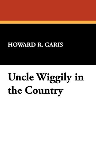 9781434452207: Uncle Wiggily in the Country