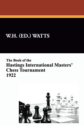 9781434452436: The Book of the Hastings International Masters' Chess Tournament 1922