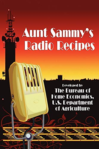 9781434453143: Aunt Sammy's Radio Recipes