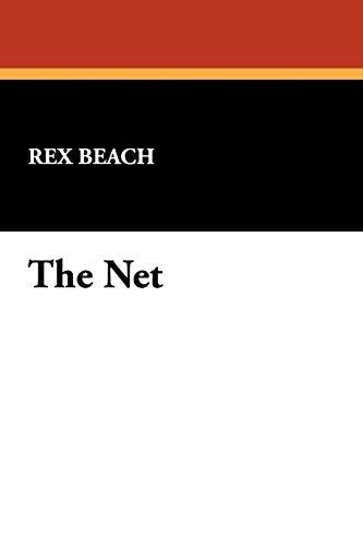 The Net (9781434454058) by Rex Beach