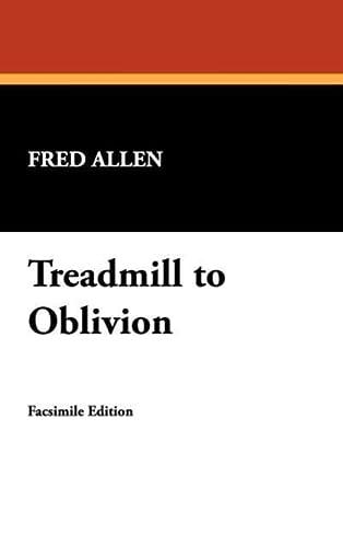 9781434454133: Treadmill to Oblivion