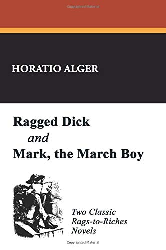 9781434454157: Ragged Dick and Mark, the Match Boy