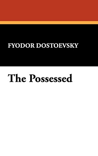 9781434454409: The Possessed