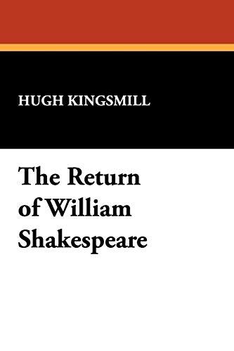 9781434454577: The Return of William Shakespeare