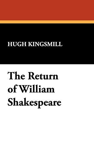 9781434454584: The Return of William Shakespeare