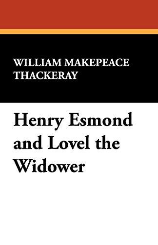 9781434456182: Henry Esmond and Lovel the Widower