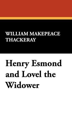 9781434456199: Henry Esmond and Lovel the Widower