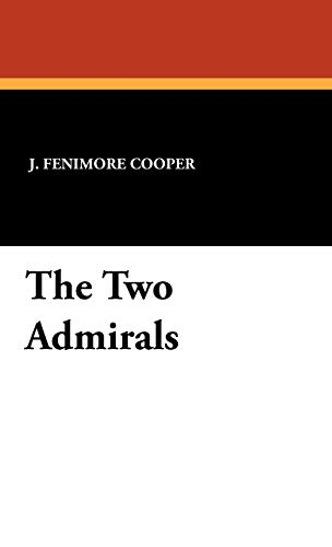 9781434456670: The Two Admirals