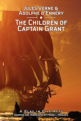 9781434457202: The Children of Captain Grant: A Play in Five Acts