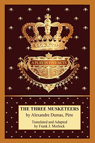9781434457943: The Three Musketeers: A Play in Five Acts