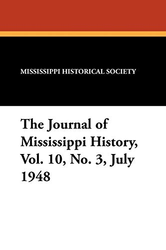 The Journal of Mississippi History, Vol. 10,: Alfred H Stone,