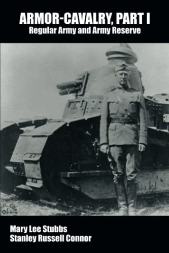 9781434458124: Armor-Cavalry Part I: Regular Army and Army Reserve