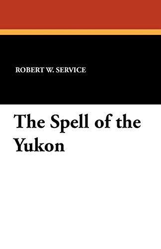 9781434458186: The Spell of the Yukon