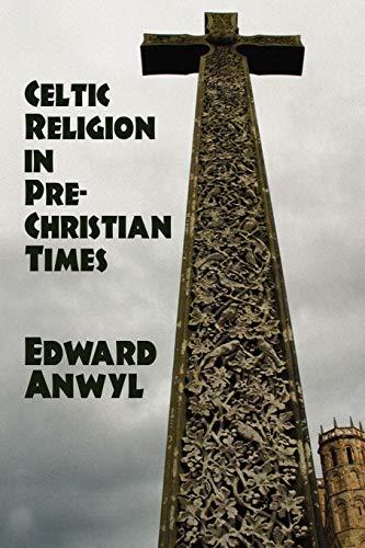 9781434458223: Celtic Religion in Pre-Christian Times